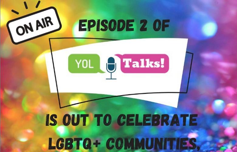 YOL! Talks LGBTQ+ Podcast Launch